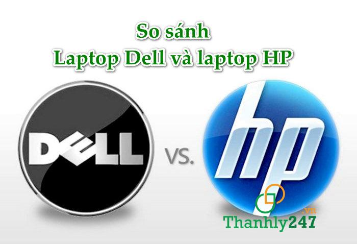 So sánh laptop Dell và laptop HP