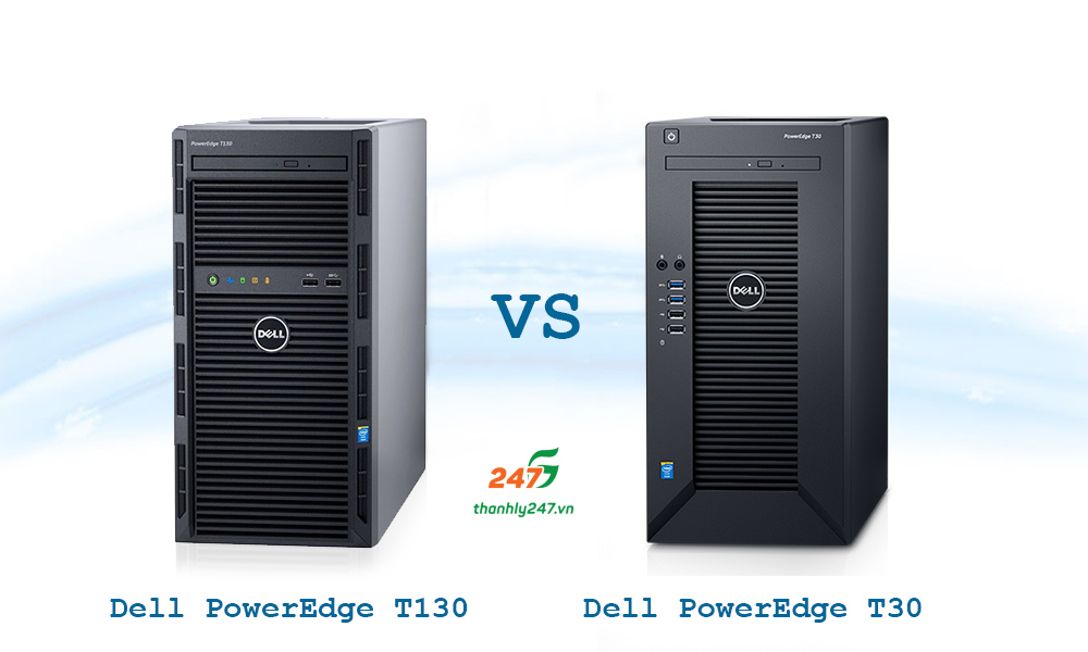 So Sánh Máy Chủ Dell Poweredge T30 Và Dell Poweredge T130